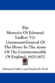 Cover of: The Memoirs Of Edmund Ludlow V2