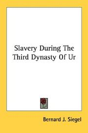Cover of: Slavery During The Third Dynasty Of Ur
