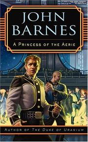 Cover of: A princess of the Aerie | John Barnes