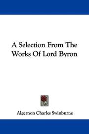 Cover of: A Selection From The Works Of Lord Byron