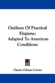 Cover of: Outlines Of Practical Hygiene | Charles Gilman Currier