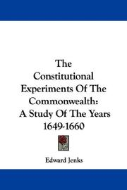 Cover of: The Constitutional Experiments Of The Commonwealth | Edward Jenks