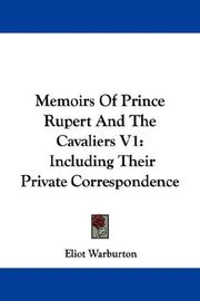 Cover of: Memoirs Of Prince Rupert And The Cavaliers V1 | Warburton, Eliot