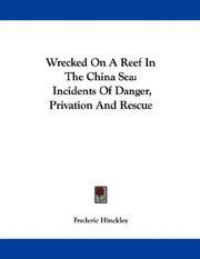 Cover of: Wrecked On A Reef In The China Sea