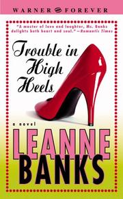 Cover of: Trouble in High Heels (Warner Forever) | Leanne Banks