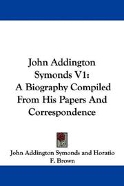 Cover of: John Addington Symonds V1 | John Addington Symonds