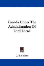 Canada Under The Administration Of Lord Lorne