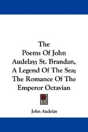 Cover of: The Poems Of John Audelay; St. Brandan, A Legend Of The Sea; The Romance Of The Emperor Octavian