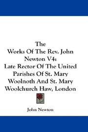 Cover of: The Works Of The Rev. John Newton V4 | John Newton