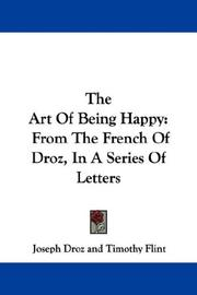 Cover of: The Art Of Being Happy