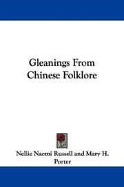 Cover of: Gleanings From Chinese Folklore | Nellie Naomi Russell