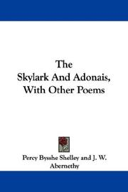 Cover of: The Skylark And Adonais, With Other Poems