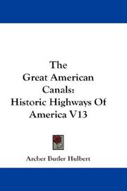Cover of: The Great American Canals | Archer Butler Hulbert