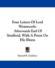 Cover of: Four Letters Of Lord Wentworth | Samuel R. Gardiner