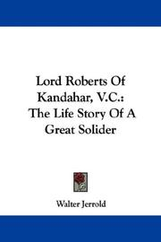 Cover of: Lord Roberts Of Kandahar, V.C