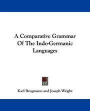 Cover of: A Comparative Grammar Of The Indo-Germanic Languages