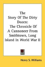 Cover of: The Story Of The Dirty Dozen | Henry S. Williams