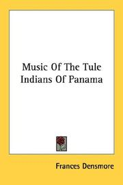 Cover of: Music Of The Tule Indians Of Panama | Frances Densmore