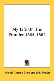 Cover of: My Life On The Frontier 1864-1882 | Miguel Antonio Otero