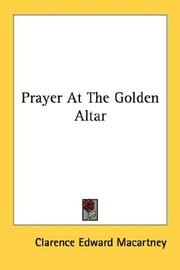 Cover of: Prayer At The Golden Altar