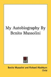 Cover of: My Autobiography By Benito Mussolini