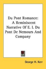 Cover of: Du Pont Romance | George H. Kerr