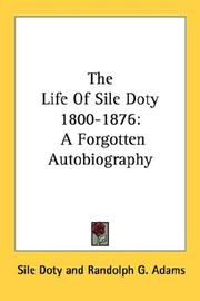 Cover of: The Life Of Sile Doty 1800-1876 | Sile Doty