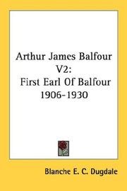 Cover of: Arthur James Balfour V2 | Blanche E. C. Dugdale