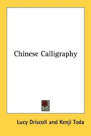 Cover of: Chinese Calligraphy | Lucy Driscoll