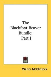 Cover of: The Blackfoot beaver bundle