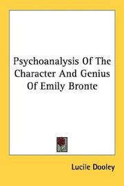 Psychoanalysis Of The Character And Genius Of Emily Bronte by Lucile Dooley