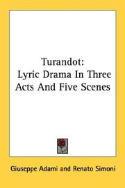 Cover of: Turandot: Lyric Drama In Three Acts And Five Scenes