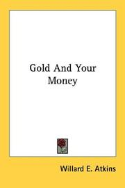 Cover of: Gold And Your Money