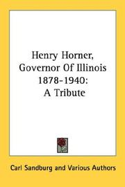 Cover of: Henry Horner, Governor Of Illinois 1878-1940: A Tribute