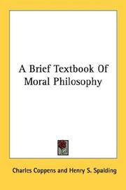 Cover of: A Brief Textbook Of Moral Philosophy | Charles Coppens