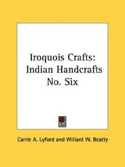 Iroquois crafts by Carrie A. Lyford