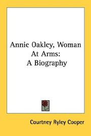 Cover of: Annie Oakley, woman at arms: a biography.