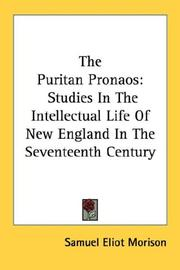 Cover of: The Puritan pronaos: Studies In The Intellectual Life Of New England In The Seventeenth Century