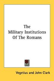 Cover of: The Military Institutions Of The Romans