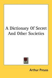 Cover of: A dictionary of secret and other societies ..