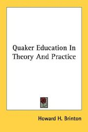 Cover of: Quaker Education In Theory And Practice | Howard H. Brinton