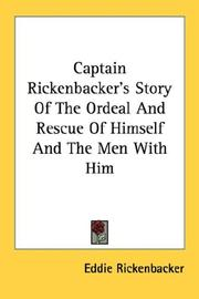 Cover of: Captain Rickenbacker's Story Of The Ordeal And Rescue Of Himself And The Men With Him
