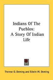 Cover of: Indians Of The Pueblos | Therese O. Deming