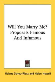 Cover of: Will You Marry Me? Proposals Famous And Infamous |