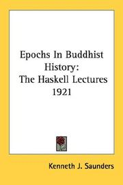 Cover of: Epochs in Buddhist history: the Haskell lectures, 1921