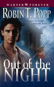 Cover of: Out of the Night (A Night Slayer Book; #1) (Warner Forever) | Robin T. Popp