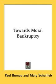 Cover of: Towards moral bankruptcy