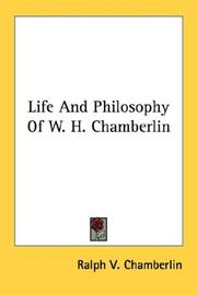 Cover of: Life And Philosophy Of W. H. Chamberlin | Chamberlin, Ralph Vary