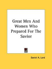 Cover of: Great Men And Women Who Prepared For The Savior