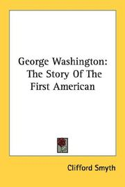 Cover of: George Washington | Clifford Smyth